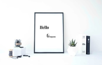"Inspirational Poster ""Hello Gorgeous"""