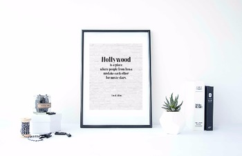 "Inspirational Poster, ""Hollywood is a place"" -Fred Allen-"