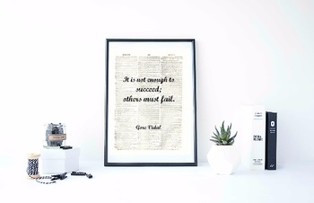 """Inspirational Poster, """"It is not enough to succeed; others must fail."""""""