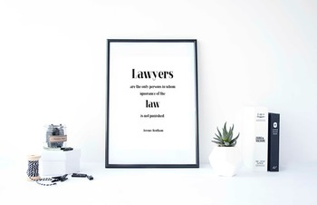 Inspirational Poster, Lawyers are the only persons in whom ignorance