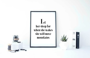 "Inspirational Poster ""Let her sleep for when she wakes she will move mountains"""