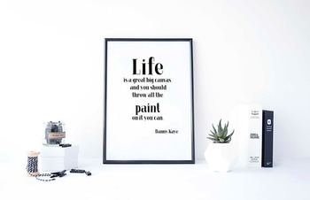 Inspirational Poster, Life is a great big canvas, and you should