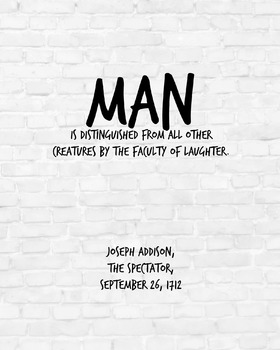 "Inspirational Poster, ""Man is distinguished"" -Joseph Addison-"