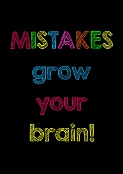 """Inspirational Poster: """"Mistakes Grow Your Brain"""" classroom decoration"""