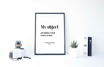 """Inspirational Poster, """"My object all sublime I shall achieve in time."""""""