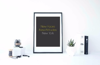 """Inspirational Poster, """"New Faces New Attitudes New York"""""""