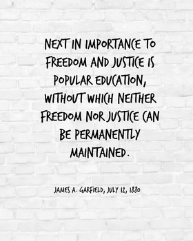 """Inspirational Poster, """"Next in importance"""" -James A. Garfield-"""