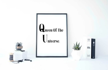 "Inspirational Poster, ""Queen Of The Universe"""