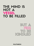 """Inspirational Poster Quote: """"fire to be kindled"""" quote"""
