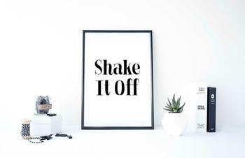 """Inspirational Poster """"Shake It Off"""""""