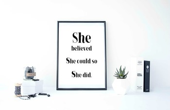 """Inspirational Poster """"She believed she could so she did."""""""