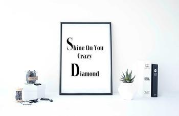 "Inspirational Poster ""Shine On You Crazy Diamond"""