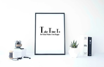 """Inspirational Poster, """"Take Time To Do What Makes You Happy"""" -Walt Disney-"""