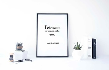 """Inspirational Poster, """"Television: chewing gum for the eyes."""""""
