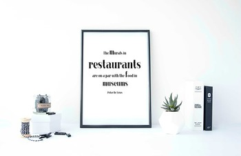 """Inspirational Poster, """"The murals in restaurants """" -Peter De Vries -"""