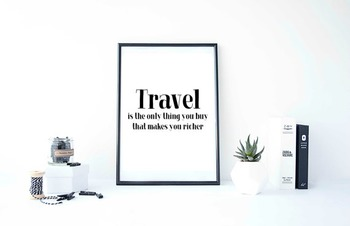 "Inspirational Poster, ""Travel is the only thing you buy that makes you richer."""
