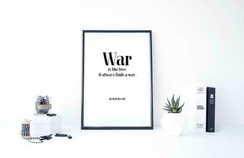 """Inspirational Poster, """"War is like love; it always finds a way."""" -Bertolt Brecht"""