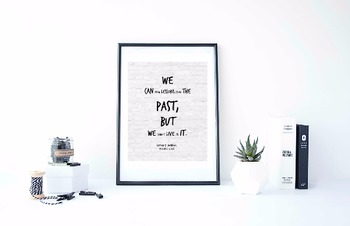 """Inspirational Poster, """"We can draw lessons from the past"""" -Lyndon B. Johnson-"""
