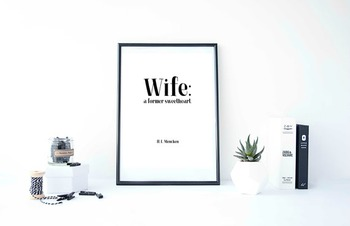 "Inspirational Poster, ""Wife: a former sweetheart."" -H. L. Mencken"
