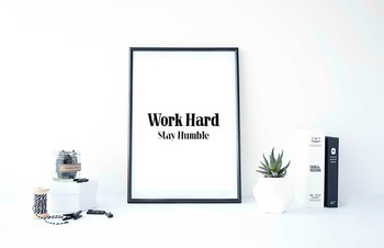 """Inspirational Poster """"Work Hard Stay Humble"""""""