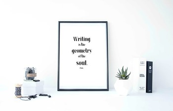 "Inspirational Poster ""Writing is the geometry of the soul."" -Plato-"