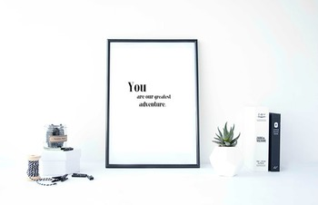 """Inspirational Poster """"You are our greatest adventure"""""""