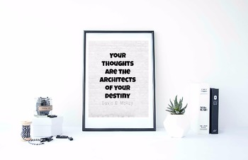 """Inspirational Poster, """"Your thoughts are the architects of your destiny"""""""