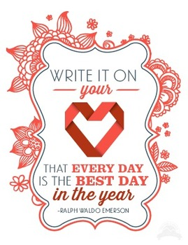 Inspirational Poster about every day is the best day - Ralph Waldo Emerson