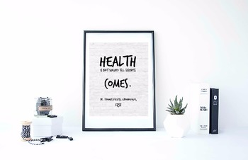 """Inspirational Poster,""""Health is not valued"""" -Dr. Thomas Fuller-"""