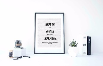 "Inspirational Poster,""Health is worth more than learning."" -Thomas Jefferson-"
