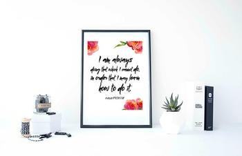 """Inspirational Poster""""I am always doing that which I cannot do"""""""