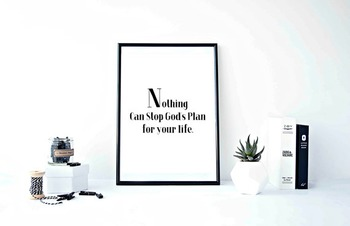 "Inspirational Poster""Nothing Can Stop God's Plan for your life"""
