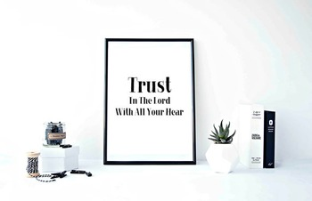"""Inspirational Poster""""Trust In The Lord With All Your Heart"""""""