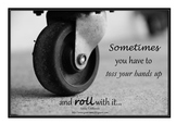 Inspirational Posters for Teachers- Rolling with it!