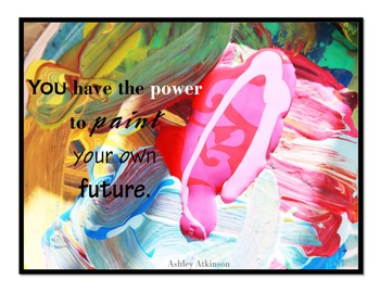 Inspirational Posters for Teachers and Students- You Have the Power