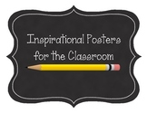 Inspirational Posters for the Classroom