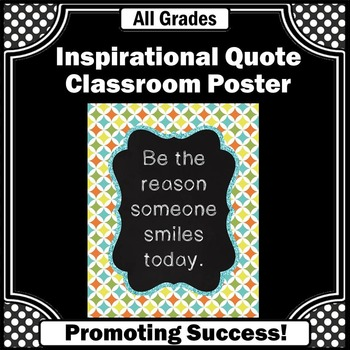 Be the Reason Someone Smiles Today Printable Classroom Poster Inspirational