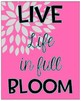 Inspirational Quote Blooming Blossoming Flower