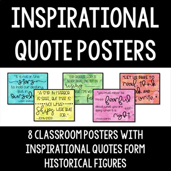 Inspirational Quote Classroom Posters - 8 Quotes From Historical Figures