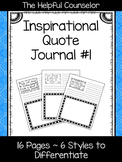 Social & Emotional Growth Journal: Inspirational Quotes #1