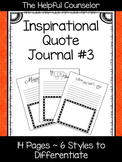 School Counseling Journal - Inspirational Quotes #3