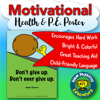 """Inspirational Quote """"Never Give Up"""" Health and Physical Education Poster"""