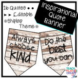 Inspirational Quote Pennants *Shiplap Theme*