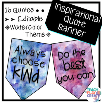 Inspirational Quote Pennants *Watercolor Theme*