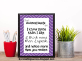 Don't Underestimate Me Preschool Classroom Decor Special Education Poster
