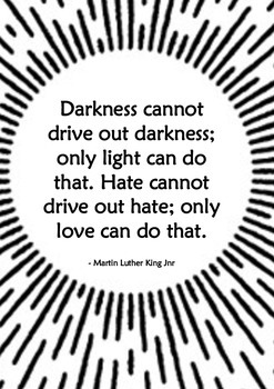 Inspirational Quote Poster [MLK - Light & Love 2] for classrooms