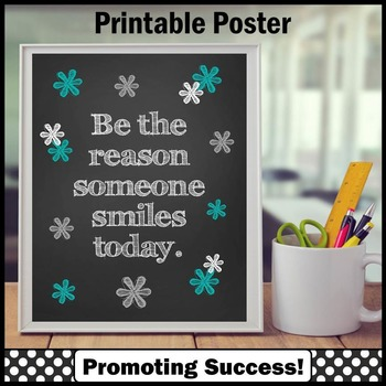Be the Reason Someone Smiles Today Poster, Teal Classroom Decor Poster