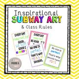 Inspirational Subway Art & Class Rules: Pt. 1