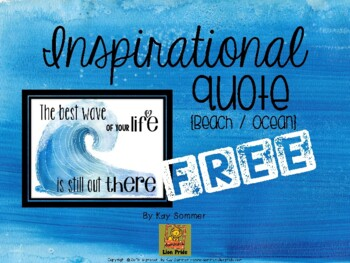 Inspirational Quotes {Beach / Ocean themed}  FREE