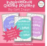 Inspirational Quotes Classroom Posters- Big Spot Design